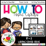 How to Writing in Kindergarten (topic cards)