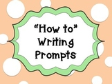 How to Writing Prompts