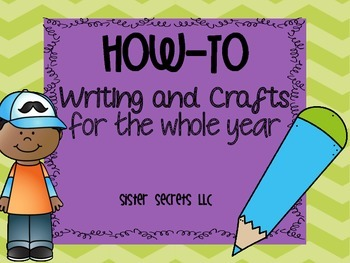 How-to Writing: Prompts and Crafts for the Whole Year