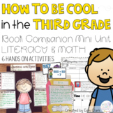 How to be Cool in the Third Grade Mini Unit {Math & Literacy Activities}
