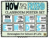 How to be a FRIEND!  Classroom Poster Set with Strategies for School