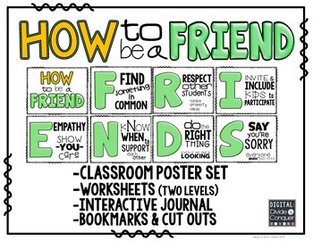 How to be a FRIEND!  Poster Set, Worksheets, & Interactive Journals (Green/Gold)