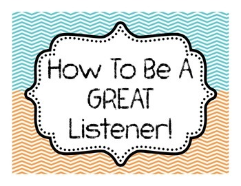 How to be a GREAT Listener! 7 Page CHEVRON themed Bulletin Board of Tips!