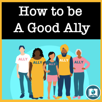 How to be a Good Ally: Anti-Discrimination Lesson for High School