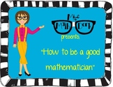 How to be a Good Mathematician  -14 posters for your classroom!