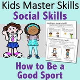 How to be a Good Sport - Social Skills and Sportsmanship