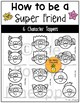 How to be a Super Friend Valentine Craftivity