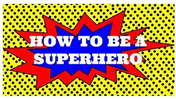 How to be a Superhero