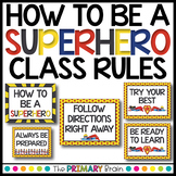 How to be a Superhero Classroom Rules Posters