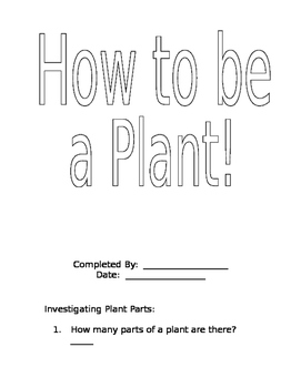 How to be a plant!
