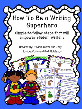 How to be a writing superhero - steps that will empower emergent writers