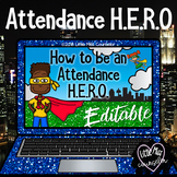 How to be an Attendance H.E.R.O:  Editable PowerPoint