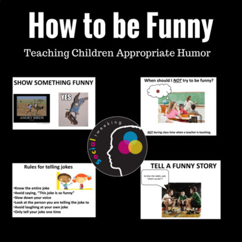 How to be funny.  Appropriately using Humor