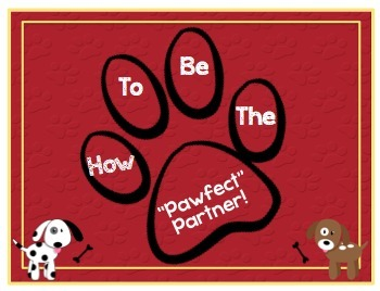 How to be the Pawfect/Perfect Partner. Paw/Dog themed, Posters for collaboration