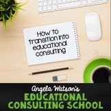 How to become a full- or part-time educational consultant