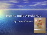 How to build a hula hut