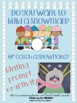 How to build a snowman or catch a snowflake writing prompt