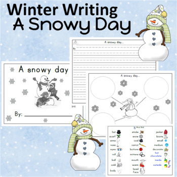 How to build a snowman and A Snowy Day Writing Activities