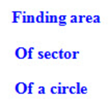 How to calculate area of Sector of a circle