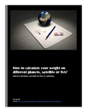 How to calculate your weight on different planets, satelli