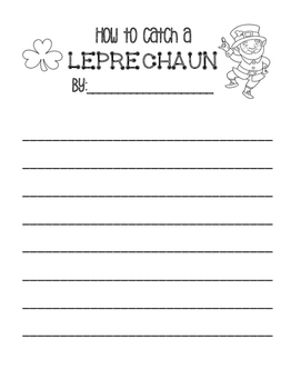 How to catch a LEPRECHAUN St. Patricks Day writing