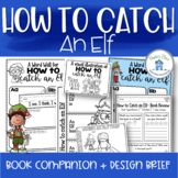 How to Catch an Elf Book Companion and Design Brief