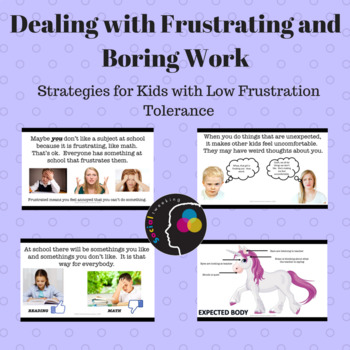 How to deal with frustrating and boring work; Low frustration tolerance