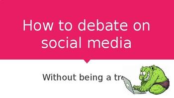 How to debate on social media