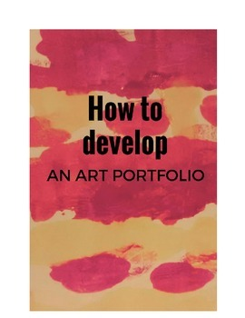 How to develop an Art portfolio for College: A complete Checklist