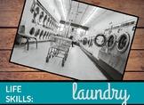Life Skills: Laundry