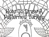 Thanksgiving How to draw a patterned turkey step by step lesson.