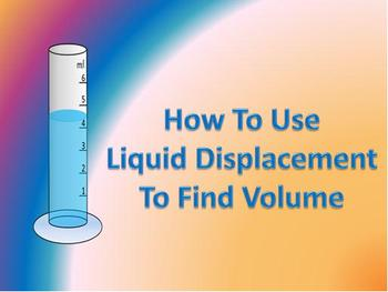 How to find the volume of a solid using the liquid displacement method