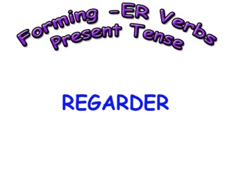 How to form Regular -ER Verbs in Present Tense in French Animation