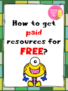 How to get paid resources for FREE