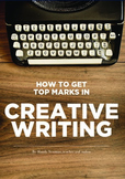 Top tips for top marks in Creative Writing