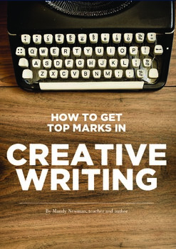 How to get top marks in Creative Writing