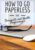 How to go Paperless: for Therapists and Health Professionals