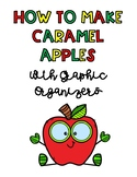 How to make Caramel Apples - A Graphic Organizer