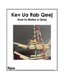 How to make Qeej book-Hmong Version