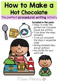 How to make a Hot Chocolate (PROCEDURE WRITING)