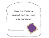 How to make a PB&J {A Writing Activity}