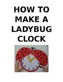 How to make a ladybug clock!!!