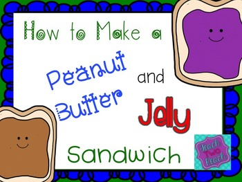 How to make a peanut butter and jelly sandwich - writing and craft