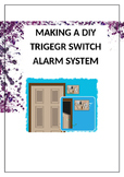 How to make an alarm system