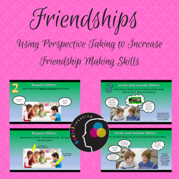 How to make friends; Friendship; Perspective Taking in Fri