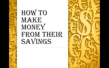 How to make money from their savings