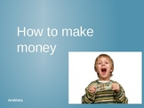 How to make money - helpful tips for children!