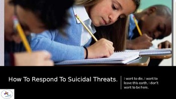 How to respond to a suicidal threat?