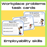 Employability skills Task Cards: Solve workplace problems for ESL and Lifeskills
