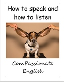 How to speak and how to listen